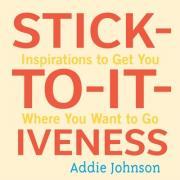 Stick-To-It-Iveness