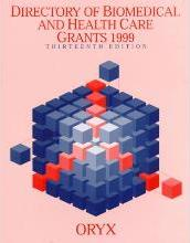 Directory of Biomedical and Health Care Grants 1999