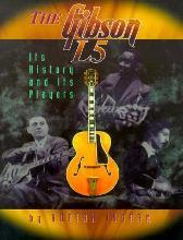 The Gibson L5 : Its History and Its Players