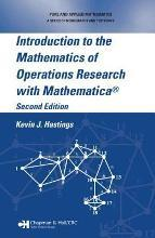 Introduction to the Mathematics of Operations Research with Mathematica (R)