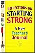 Reflections on Starting Strong: A New Teacher's Journal