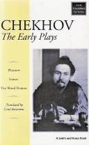Chekhov: The Early Plays