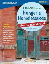 A Kids' Guide to Hunger & Homelessness