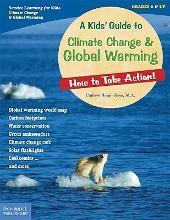 A Kid's Guide to Climate Change and Global Warming