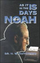 As It is in the Days of Noah