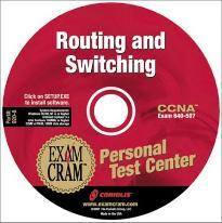 Exam Cram Personal Test Center for Ccna Routing and Switching