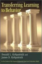 Transferring Learning to Behaviour; Using the Four Levels to Improve Performance