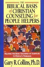 Biblical Basis of Christian Counselling for Peop