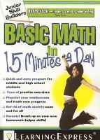 Basic Math in 15 Minutes a Day