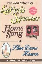Home Song & Then Came Heaven