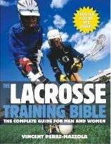 The Lacrosse Training Bible