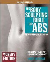 Body Sculpting Bible for ABS: Women's Edition