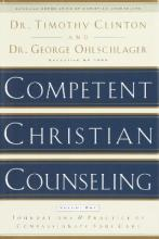 Competent Christian Counseling: Volume 1
