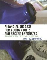 Financial Success for Young Adults and Recent Graduates