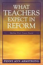 What Teachers Expect in Reform