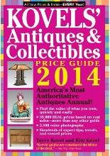 Kovels' Antiques and Collectibles Price Guide 2014: Volume 46