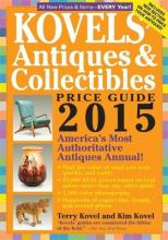 Kovels' Antiques and Collectibles Price Guide 2015