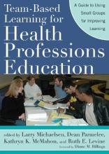 Team-Based Learning for Health Professions Education