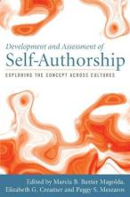Development and Assessment of Self-authorship  Exploring the Concept Across Cultures
