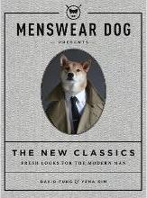 Menswear Dog Presents: The New Classics