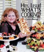 Hey, Leslie! What's Cooking?