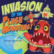 Invasion of the Plush Monsters!