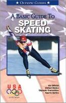 A Basic Guide to Speed Skating