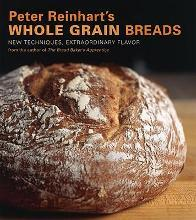 """Peter Reinhart's Whole Grain Breads or """""""