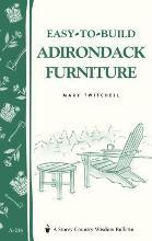 Easy-to-Build Adirondack Furniture: Storey's Country Wisdom Bulletin A.216