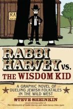 Rabbi Harvey vs the Wisdom Kid