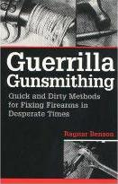 Guerrilla Gunsmithing