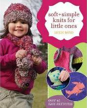 Soft & Simple Knits for Little Ones