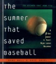 The Summer That Saved Baseball