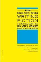 Gotham Writers' Workshop Writing Fiction