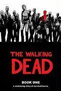 The Walking Dead: Bk. 1