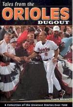 Tales from the Orioles Dugout
