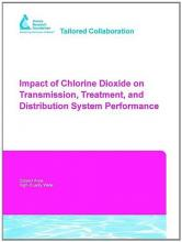 Impact of Chlorine Dioxide on Transmission, Treatment, and Distribution System Performance