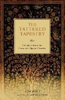 The Tattered Tapestry  A Family's Search for Peace with Bipolar Disorder