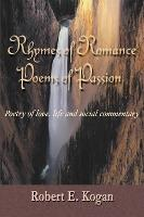 Rhymes of Romance Poems of Passion