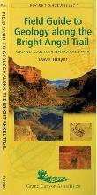 Field Guide to Geology Along the Bright Angel Trail
