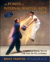 The Power of Internal Martial Arts and Chi