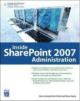 Inside SharePoint 2007 Administration