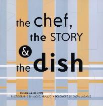 The Chef, the Story and the Dish