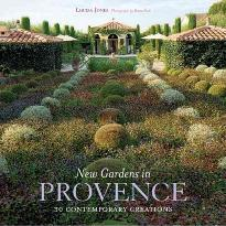 New Gardens in Provence: 30 Contemporary Creations