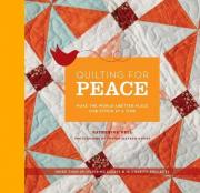 Quilting for Peace: Make the World a