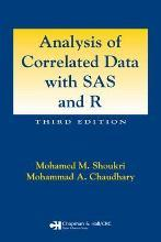 Analysis of Correlated Data with SAS and R