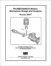 Pro/Mechanica Motion - Mechanism Design and Analysis Release 2000i-2