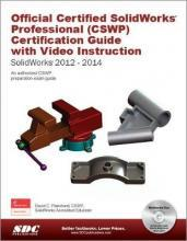 Official Certified Solidworks Professional (CSWP) Certification Guide 2014
