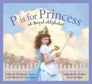 P Is for Princess