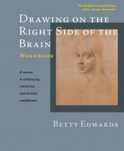 Drawing on the Right Side of the Brain Workbook